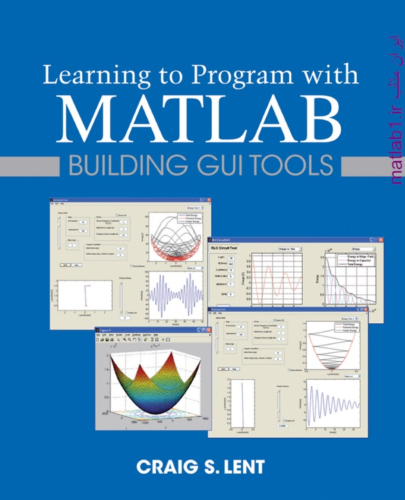 Learning to Program with MATLAB_ Building GUI Tools